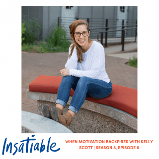 When Motivation Backfires with Kelly Scott