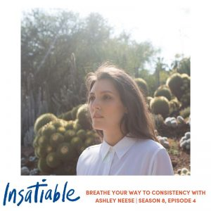Breathe Your Way to Consistency with Ashley Neese