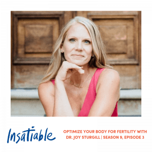 Optimize Your Body for Fertility with Dr. Joy Sturgill