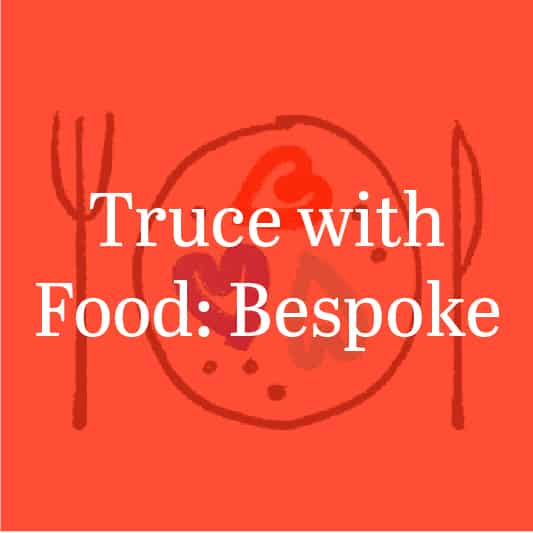 work with me truce with food bespoke