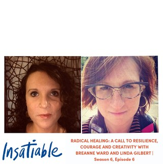 image Insatiable podcast Breanne Linda radical healing health goals like weight loss