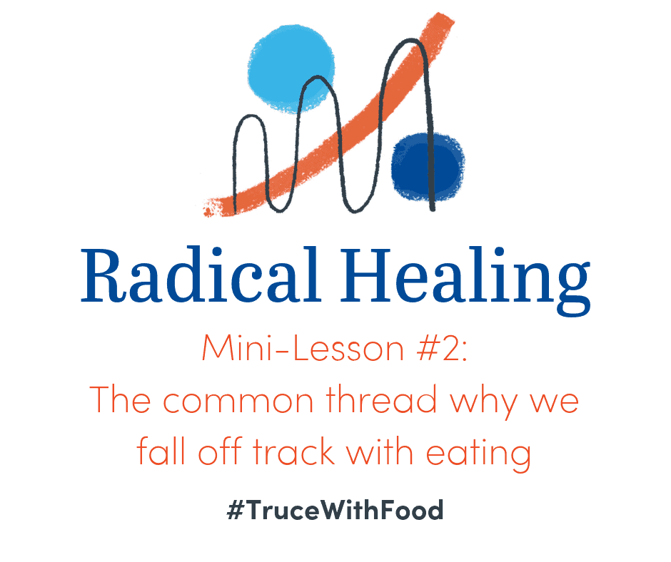 image truce with food blog mini-lessons why people fall off track with eating