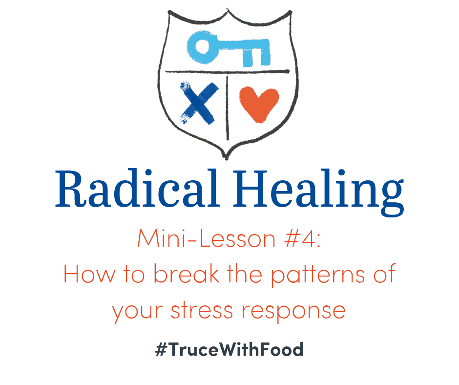 image truce with food blog mini-lessons how to break the patterns of your stress response