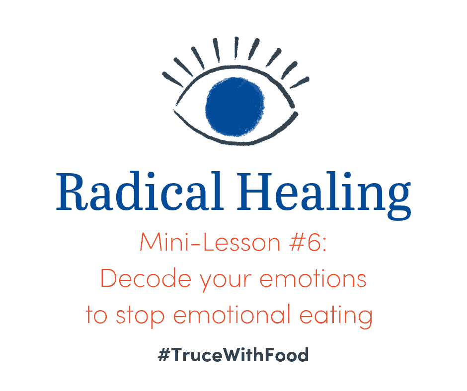 image truce with food blog mini-lessons stop emotional eating