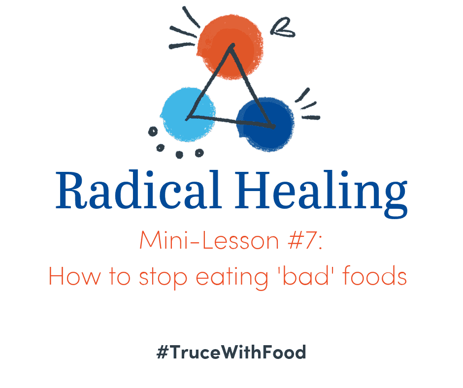 image truce with food blog mini-lessons how to stop eating bad foods