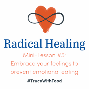 Embrace your feelings to prevent emotional eating
